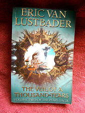 THE  VEIL  OF  A  THOUSAND TEARS    VOLUME TWO OF THE PEARL SAGA  LUSTBADER