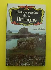 Histoire secrète de la Bretagne - Jean Markale - 1986