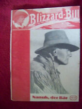 Blizzard-Bill - Nanuk, der Bär    Band 1     1949  prima original Heft