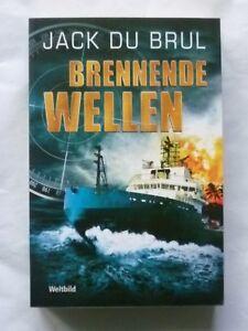 Jack du Brul - Brennende Wellen