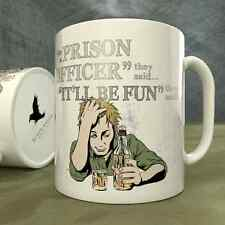 Be a Prison Officer They Said...It'll Be Fun They Said! - Mug