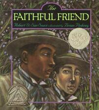 The Faithful Friend by San Souci, Robert D.