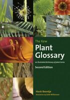 Kew Plant Glossary : An Illustrated Dictionary of Plant Terms, Paperback by B...