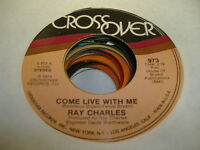 Soul 45 RAY CHARLES Come Love With Me on Crossover