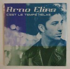 ARNO ELIAS : C'EST LE TEMPS HELAS / DANS MES MAINS ♦ CD Single NEUF / NEW ♦