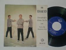 """THE VISCOUNTS -Everybody's Gotta Ya-Ya- 7"""" 45"""