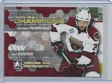 2010-11 MATHIEU PERREAULT ITG HEROES & PROSPECTS CALDER CUP CHAMPIONS #CC-05