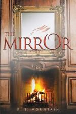 The Mirror by R. J. Mountain (2016, Paperback)