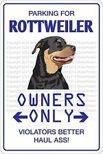"*Aluminum* Parking For Rottweiler 8""x12"" Metal Novelty Sign  NS 462"