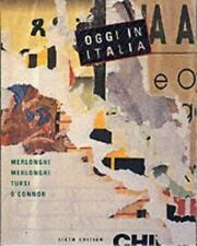 Oggi in Italia : A First Course in Italian by Brian O'Connor, Franca C. Merlongh