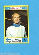 MUNCHEN/MONACO '72-PANINI-Figurina n.76- VAATAINEN-FINLANDIA-ATLETICA-Recuperata