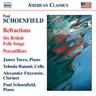 Paul Schoenfield: Refractions/Six British Folk Songs/...  (UK IMPORT)  CD NEW