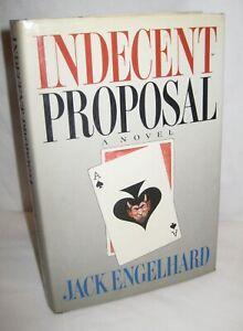 INDECENT PROPOSAL HARDCOVER D/J 1988 JACK ENGELHARD