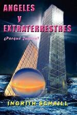 NEW - Angeles y Extraterrestres Porque Juntos? (Spanish Edition)