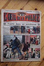 Rarissime L' OEIL DE LA POLICE 1A/31 Tuerie dans un Pensionnat