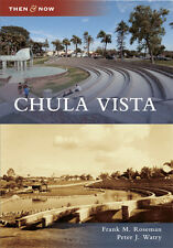 Chula Vista [Then and Now] [CA] [Arcadia Publishing]