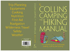 Collins Complete Hiking and Camping Manual: The Essential Guide to Comfortable W