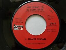 J DAVID SLOAN - Who Invented Honky-Tonkin / The Want to in Your Eyes '74 COUNTRY