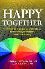 Happy Together: Thriving as a Same-Sex Couple in Your Family,-ExLibrary
