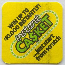 Instant Casket Win Up To $10,000 Instantly! Just Scratch Coaster (B269-184)