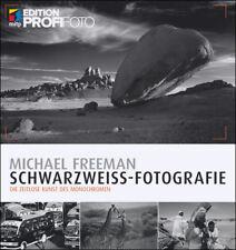 Schwarzweiß-Fotografie   Michael Freeman   2017   deutsch   NEU