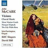 John McCabe - Visions: Choral Music featuring BBC Singers (NEW CD 2012)