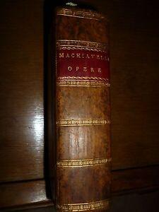 OPERE DI NICCOLO MACHIAVELLI Cittadino e Segretario Fiorentino in Genova 1798