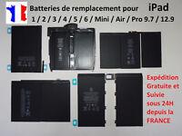 batterie neuve pour iPad 1 / 2 / 3 / 4 / 5 / 6 / Mini / Air / Pro 9.7 / 12.9