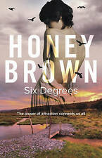 Six Degrees By Honey Brown Paperback in Very good Condition