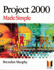 PROJECT 2000 MADE SIMPLE., Murphy, Brendan., Used; Very Good Book