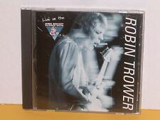CD - ROBIN TROWER - LIVE ON THE - KING BISCUIT FLOWER HOUR