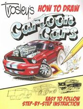 Trosley's How to Draw Cartoon Cars by George Trosley (2015, Paperback)