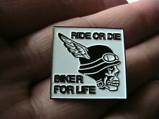 RIDE OR DIE SKULL MOTORCYCLE BIKER FOR LIFE PIN BADGE MOTORBIKE HELLS ANGELS