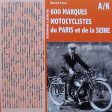 LIVRE NEUF Dictionnaire illustré des 600 marques motocyclistes de Paris & de la