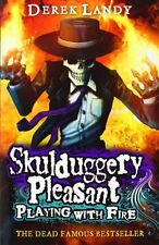 Playing with Fire (Skulduggery Pleasant) New Paperback Book Derek Landy