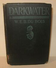 W. E. B. DuBois Darkwater First Edition African American Negro