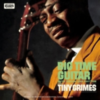 TINY GRIMES-BIG TIME GUITAR WITH ORGAN AND RHYTHM-JAPAN MINI LP CD C94