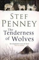 THE TENDERNESS OF WOLVES ___ STEF PENNEY ___ BRAND NEW ___ FREEPOST UK