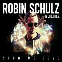 ROBIN & J.U.D.G.E. SCHULZ - SHOW ME LOVE (2-TRACK)  CD SINGLE NEW