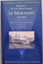 Memoirs of the Late Major General Le Marchant 1766-1812