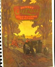 Advance- Rumely Vimtage  OIL PULL  Road Building  Tractor Sales Catalogue   FSH
