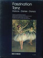 Faszination Tanz ~ Tänze aus aller Welt für Klavier