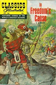In Freedom's Cause,G.A. Henty, Classics Illustrated Comic No. 168, Spring 1969