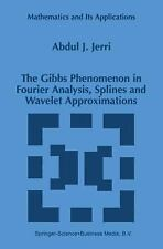 Mathematics and Its Applications Ser.: The Gibbs Phenomenon in Fourier...