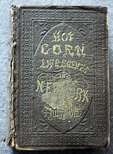 SCARCE 1854 HOT CORN Life Scenes New York City NYC Solon Robinson LITTLE KATY