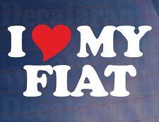 I LOVE/HEART MY FIAT Novelty Vinyl Sticker/Decal for any Fiat Car/Window/Bumper
