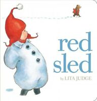 Red Sled, Hardcover by Judge, Lita, Brand New, Free shipping in the US