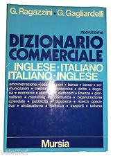 Ragazzini Gagliardelli NUOVISSIO DIZIONARIO COMMERCIALE INGLESE ITALIANO