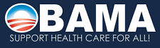 Pro Obama Support Health Care For All Bumper Sticker