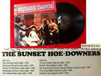 LP Sunset How-Downers: Square Dance!  With & With-out Calls (Sunset SUS-5152) US